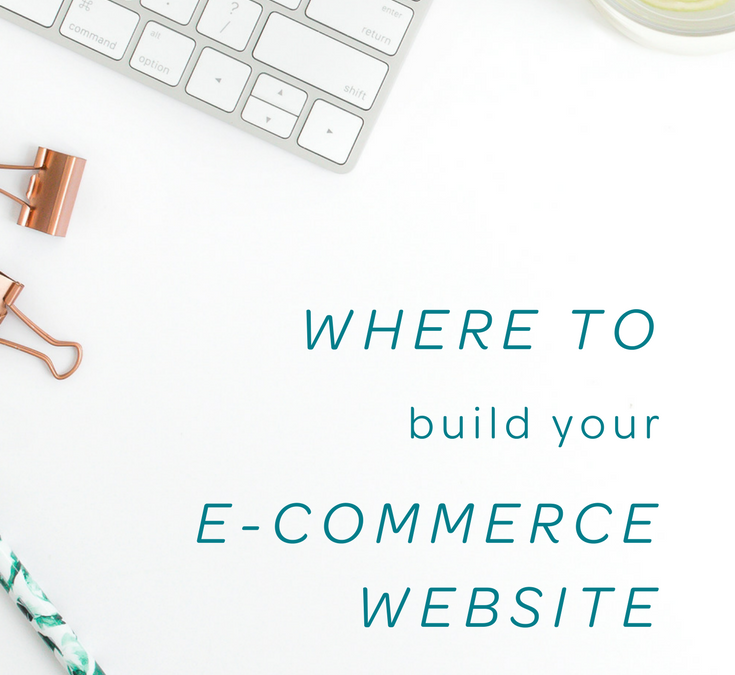 Where to Build Your E-Commerce Website – My Experience with Squarespace, Etsy & Shopify