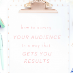 How to Survey Your Audience in a Way that Gets You Results