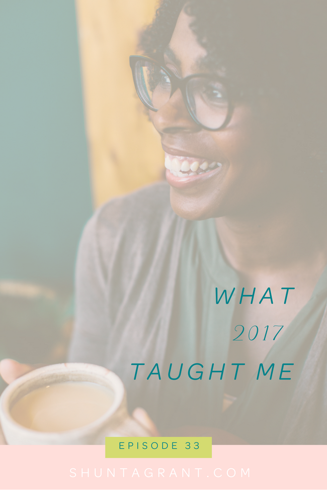What 2017 Taught Me