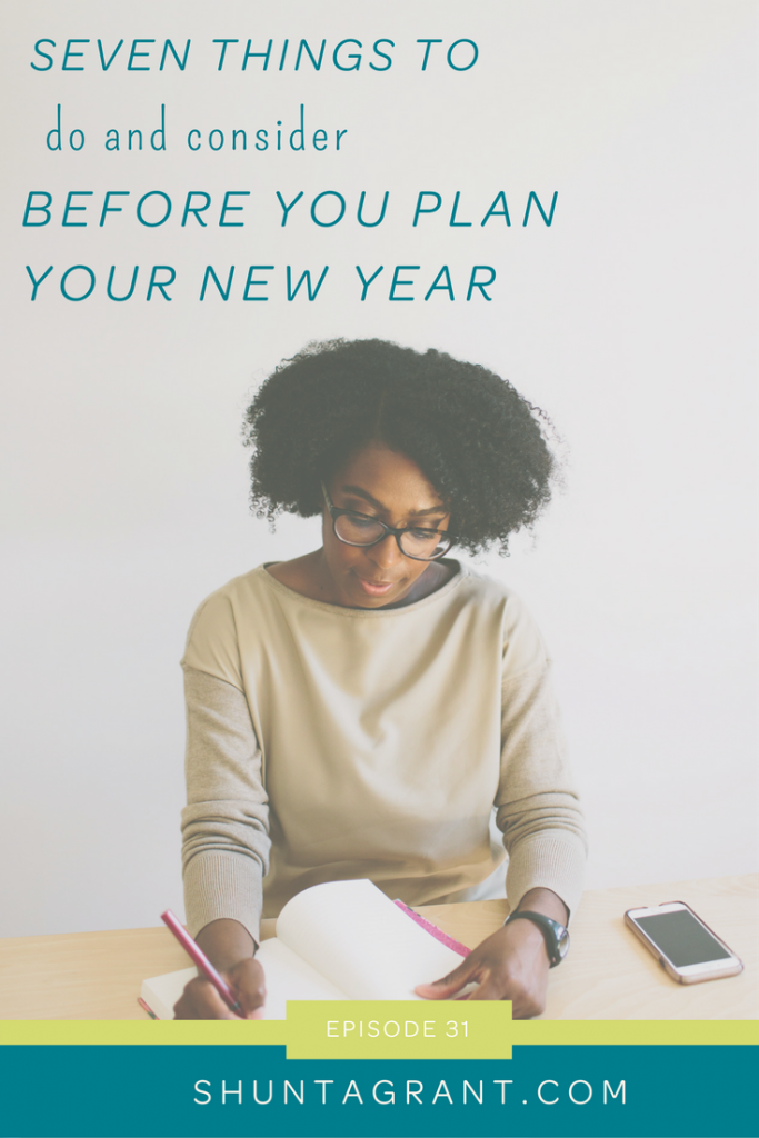 seven things to do before you begin planning your new year