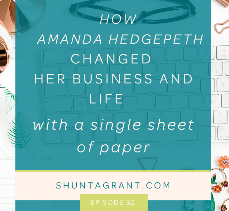 How Amanda Hedgepeth Changed Her Business and Life with a Single Sheet of Paper