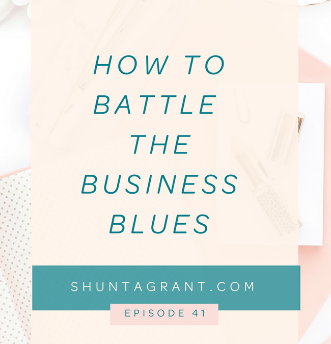 How to Battle the Business Blues