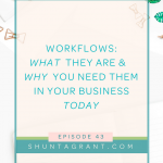 Workflows: What Are They & Why You Need Them In Your Business Today