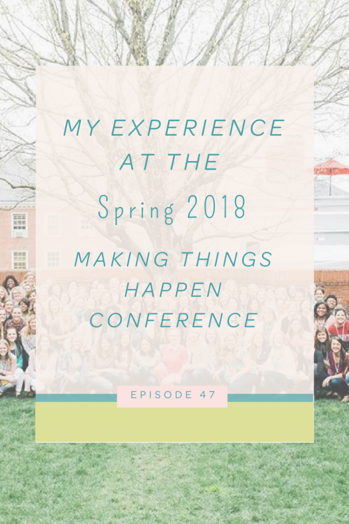 my experience at the spring 2018 making things happen conference