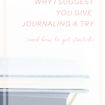 Three Reasons to Give Journaling a Try