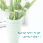 The Necessity of Contentment