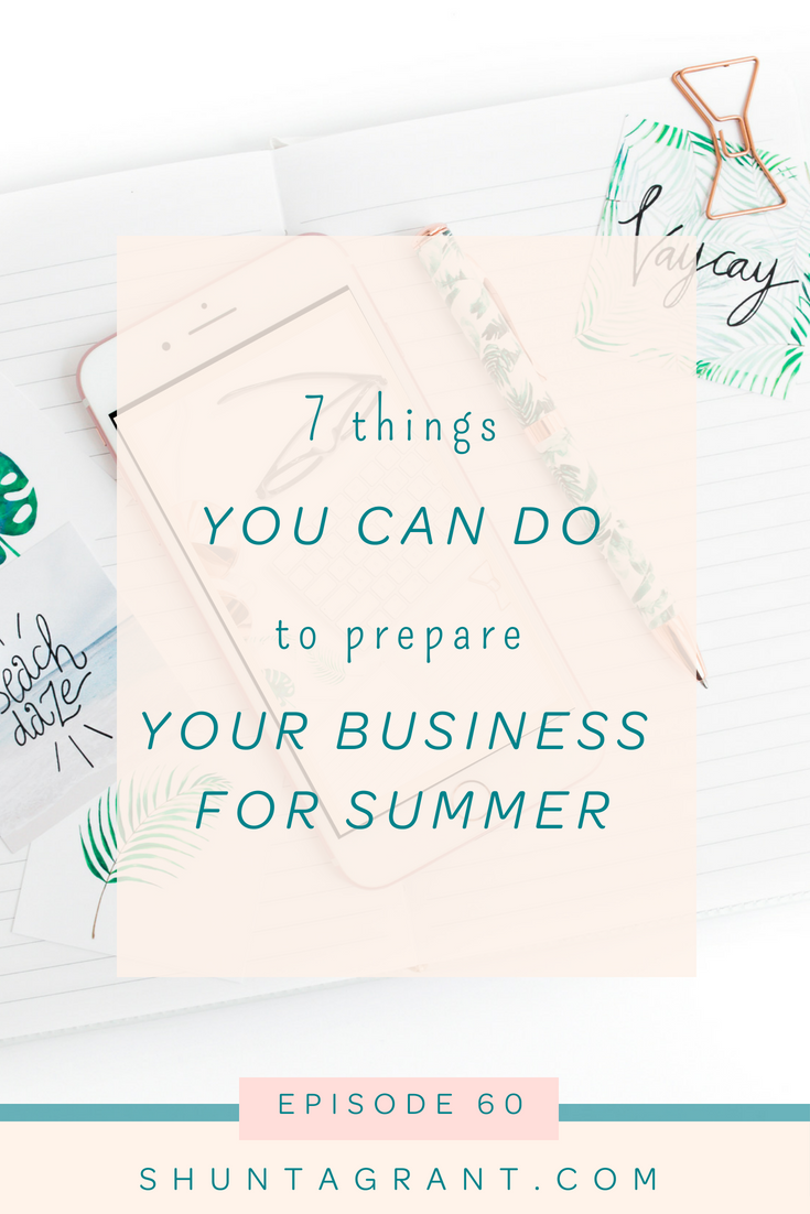 7 things you can do to prepare your business for summer