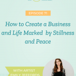 How Artist Emily Jeffords Created a Business and Life Marked by Stillness and Peace