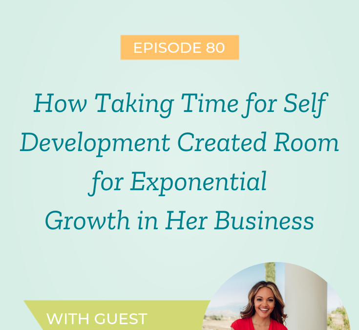 How Taking Time for Self Development Created Room for Exponential Growth in Her Business with Jereshia Hawk