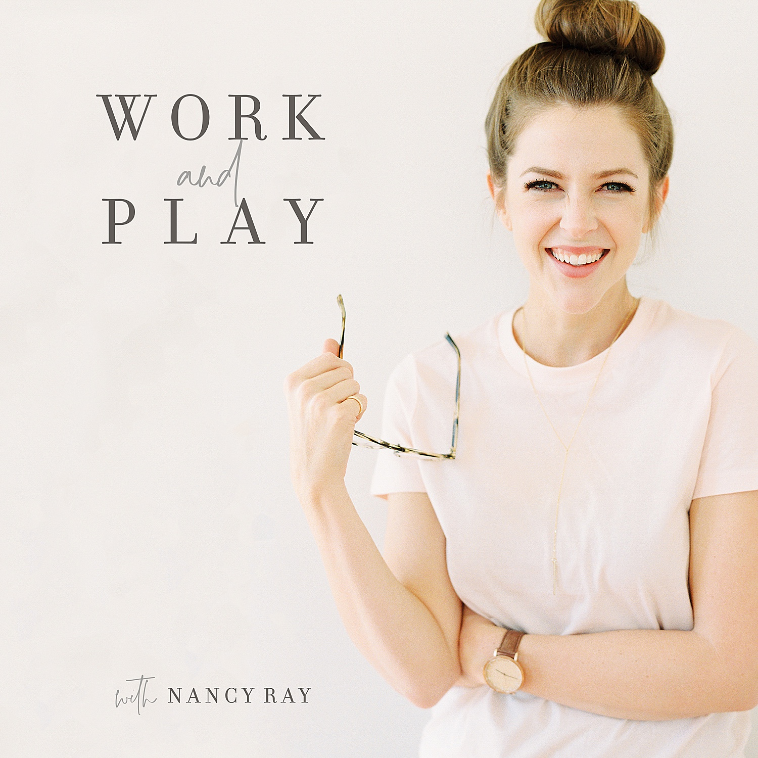 Work & Play with Nancy Ray